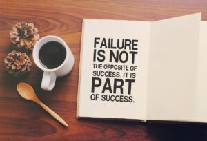 Failure is not the opposite of success. It is part of success.