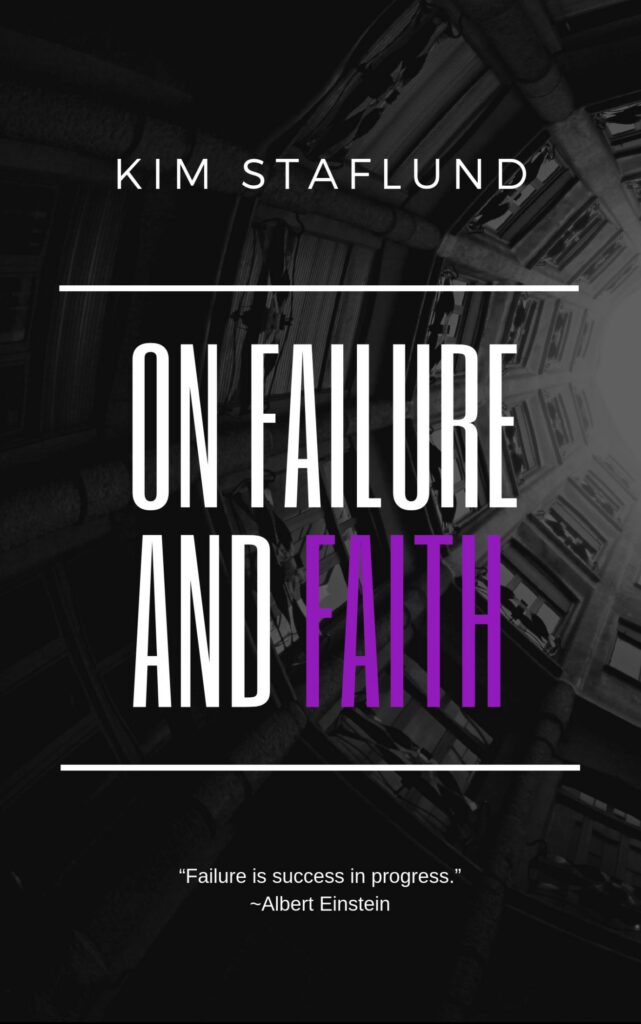 On Failure and Faith